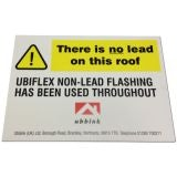 Ubiflex Sign - There is No Lead on this Roof